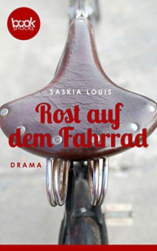 Buchseite und Rezensionen zu 'Rost auf dem Fahrrad' von Saskia Louis