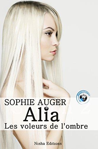 Alia, les voleurs de l'ombre