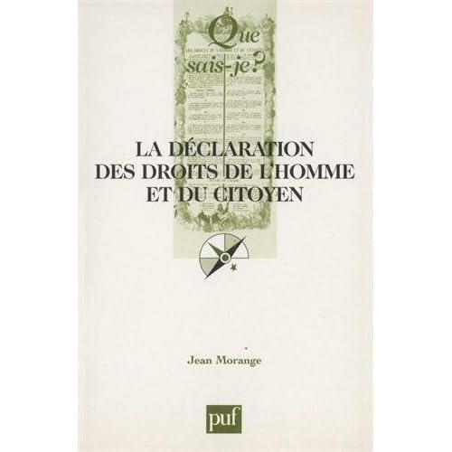 La Déclaration des Droits de l'Homme et du Citoyen (26 août 1789). 4ème édition