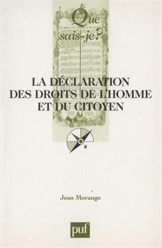 La Déclaration des Droits de l'Homme et du Citoyen (26 août 1789). 4ème édition par J. Morange