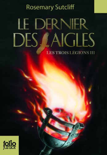 Le Dernier DES Aigles/Les 3 Legions 3
