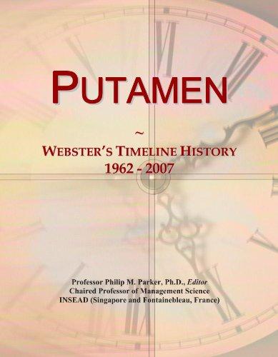 Putamen: Webster's Timeline History, 1962-2007