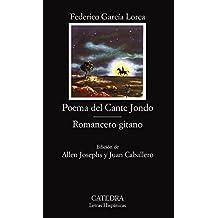 Poema del Cante Jondo; Romancero gitano (Letras Hispánicas)