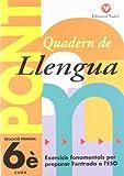 Pont. Quadern De Llengua. Canvi De Curs 6 (Pont (canvi De Curs))
