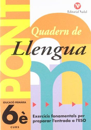 Pont. Quadern De Llengua. Canvi De Curs 6 (Pont (canvi De Curs)) por Vv.Aa
