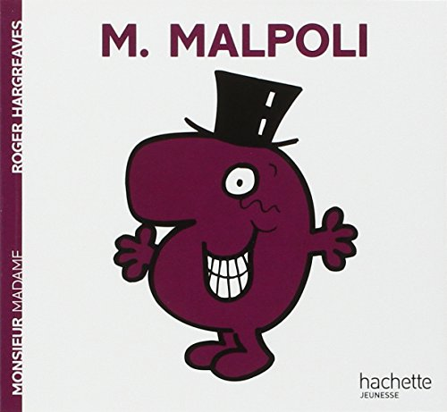 Collection Monsieur Madame (Mr Men & Little Miss): Monsieur Malpoli