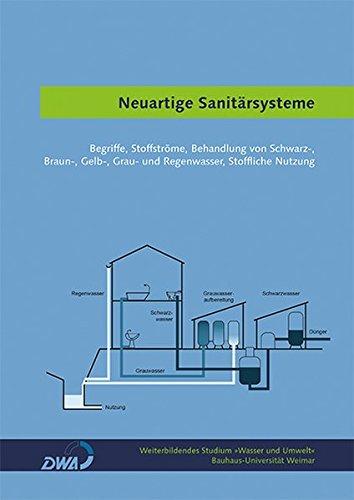 neuartige-sanitarsysteme-begriffe-stoffstrome-behandlung-von-schwarz-braun-gelb-grau-und-regenwasser