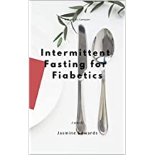 5 Ways to Conquer intermittent fasting for diabetics: Surprising Habits That Will Make You intermittent fasting for diabetics (English Edition)