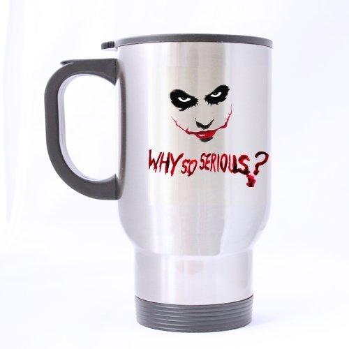 Why So Serious Joker personnalisée Custom Design Argent Mug de Voyage Bouteille de Sport Tasses à café Office Home Tasse 396,9 Gram Deux côtés Imprimé par personnalisés Tasses