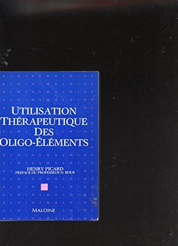 Utilisation thérapeutique des oligo-éléments