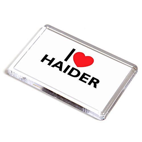Unbekannt Kühlschrankmagnet, Aufschrift I Love Haider, Geschenkidee für Jungen