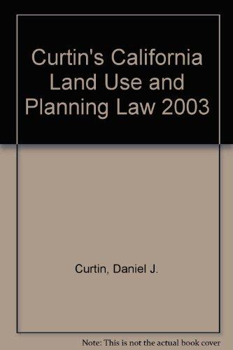 Curtin's California Land Use and Planning Law 2003 por Daniel J. Curtin