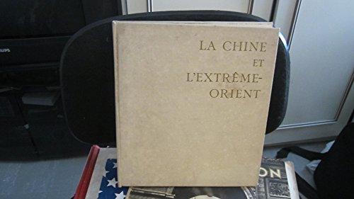La chine et l'extrème-orient