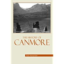 The History of Canmore