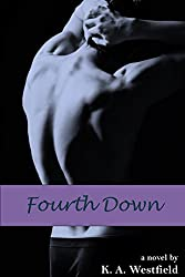 Fourth Down (First and Last Series Book 3) (English Edition)