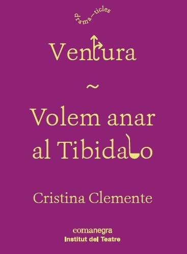Ventura. Volem Anar Al Tibidabo por Cristina Clemente