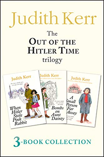 Out of the Hitler Time trilogy: When Hitler Stole Pink Rabbit, Bombs on Aunt Dainty, A Small Person Far Away (English Edition)
