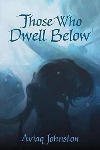 Those Who Dwell Below (English)