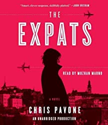 The Expats [ THE EXPATS BY Pavone, Chris ( Author ) Mar-06-2012[ THE EXPATS [ THE EXPATS BY PAVONE, CHRIS ( AUTHOR ) MAR-06-2012 ] By Pavone, Chris ( Author )Mar-06-2012 Compact Disc