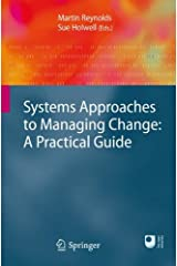 Systems Approaches to Managing Change: A Practical Guide: A Practical Guide Paperback