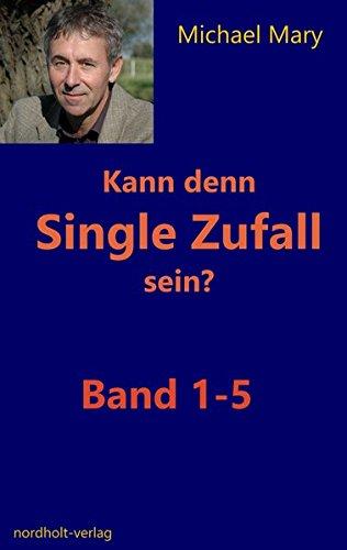 Kann denn Single Zufall sein?: Band 1 - 5 (Singles)