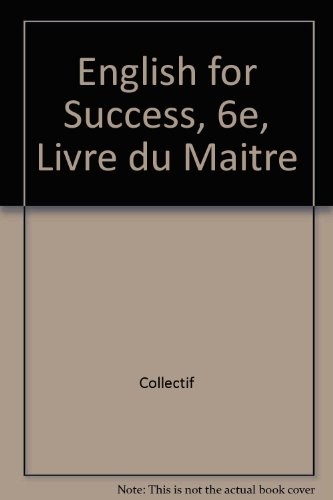 English for Success, 6e, Livre du Maitre par (Poche - Jun 11, 2001)