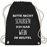 Festival Turnbeutel - Bitte nicht schubsen ich hab Wein im Beutel - Unisize - Schwarz - WM110 - Turnbeutel & Gym Bag