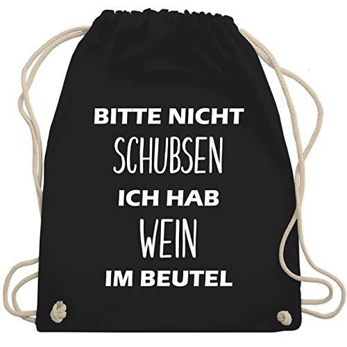 Turnbeutel - Bitte nicht schubsen ich hab Wein im Beutel - Unisize - Schwarz - WM110 - Turnbeutel & Gym Bag