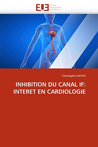 Inhibition du canal if: interet en cardiologie