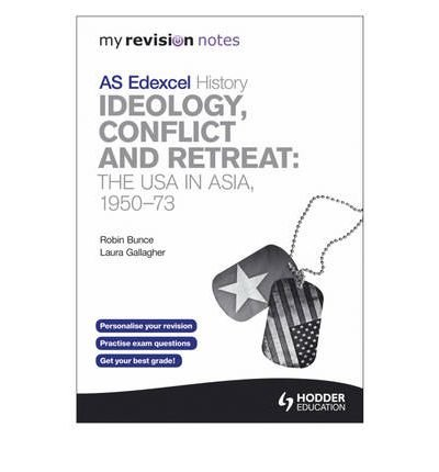 My Revision Notes Edexcel AS History: Ideology, Conflict and Retreat: the USA in Asia, 1950-73 (Paperback) - Common