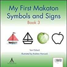 My First Makaton Symbols and Signs Book 3