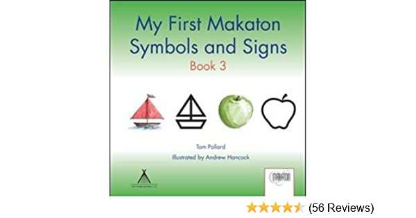 My First Makaton Symbols And Signs Book 3 Amazon Tom Pollard