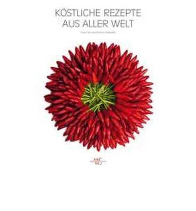 K?stliche Rezepte aus aller Welt (Hardback)(German) - Common