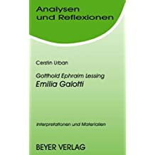 Analysen und Reflexionen, Bd.47, Gotthold Ephraim Lessing 'Emilia Galotti'