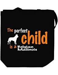 THE PERFECT CHILD IS A Belgian Malinois Canvas Tote Bag