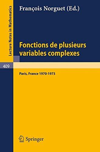 Fonctions de Plusieurs Variables Complexes: Séminaire François Norguet Octobre 1970 - Decembre 1973