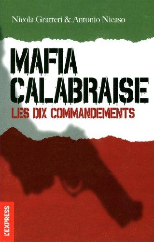 Mafia calabraise, les dix commandements par Nicola Gratteri