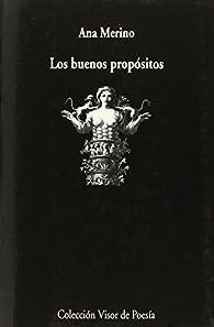 Los Buenos Propósitos par Ana Merino