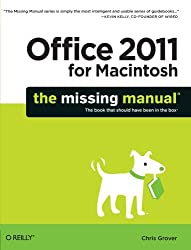 (Office 2011 for Macintosh: The Missing Manual) By Grover, Chris (Author) Paperback on (12 , 2010)