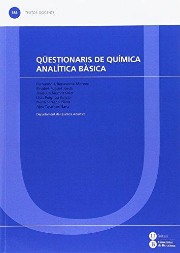 Qüestionaris de química analítica bàsica (TEXTOS DOCENTES)