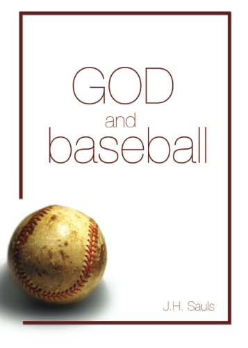 God and Baseball por Jane Sauls