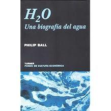 H2O : una biografía del agua