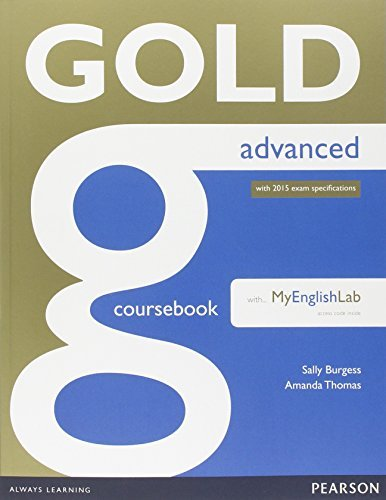 Gold Advanced Coursebook with MyLab Pack by Ms Amanda Thomas (2014-06-26)