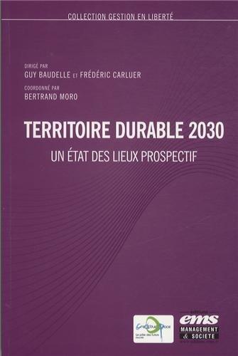Territoire durable 2030: Un état des lieux prospectif.