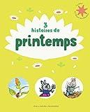 """Afficher """"3 histoires de printemps"""""""