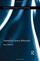 Twenty-First Century Bollywood (Routledge Contemporary South Asia Series) by Ajay Gehlawat (2015-06-12)