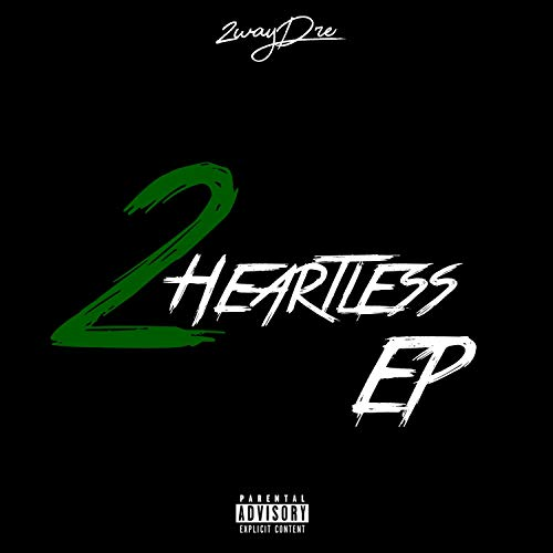 2heartless [Explicit]