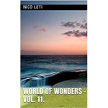World of Wonders - Vol. 11. (German Edition)