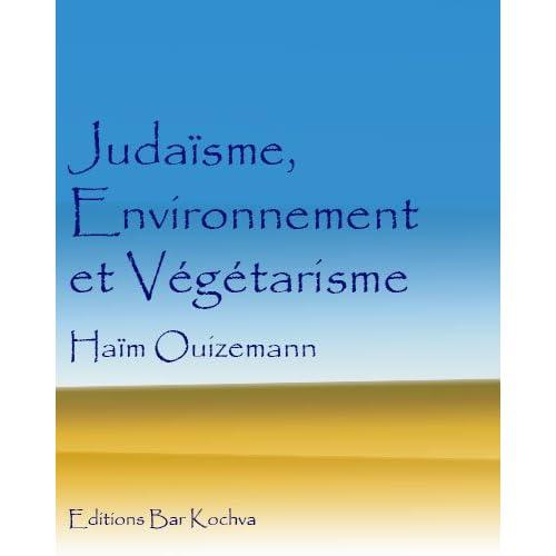 Végétarisme, Environnement et Judaïsme