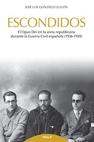 Escondidos (Libros sobre el Opus Dei)